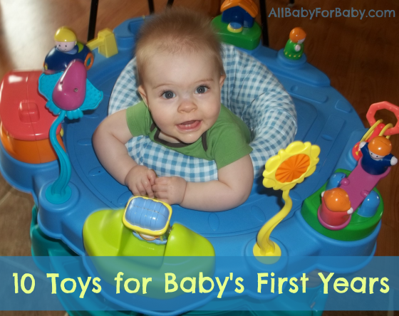 10 Toys For Baby's First Years